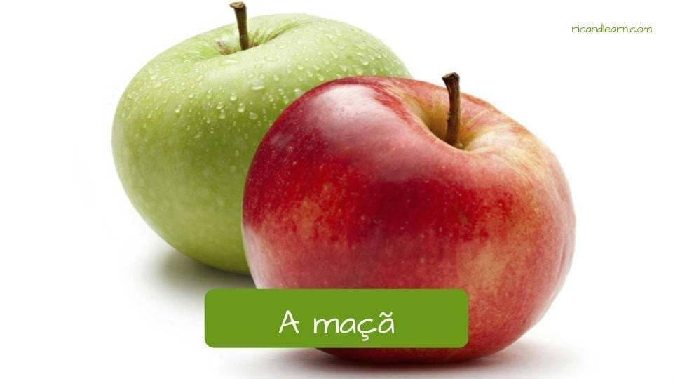 Apple in Portuguese. A maçã
