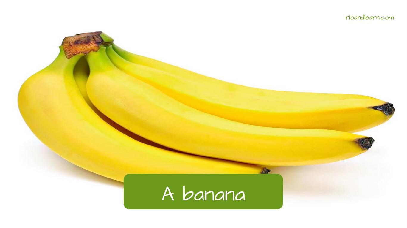 Plátano en portugués: A banana
