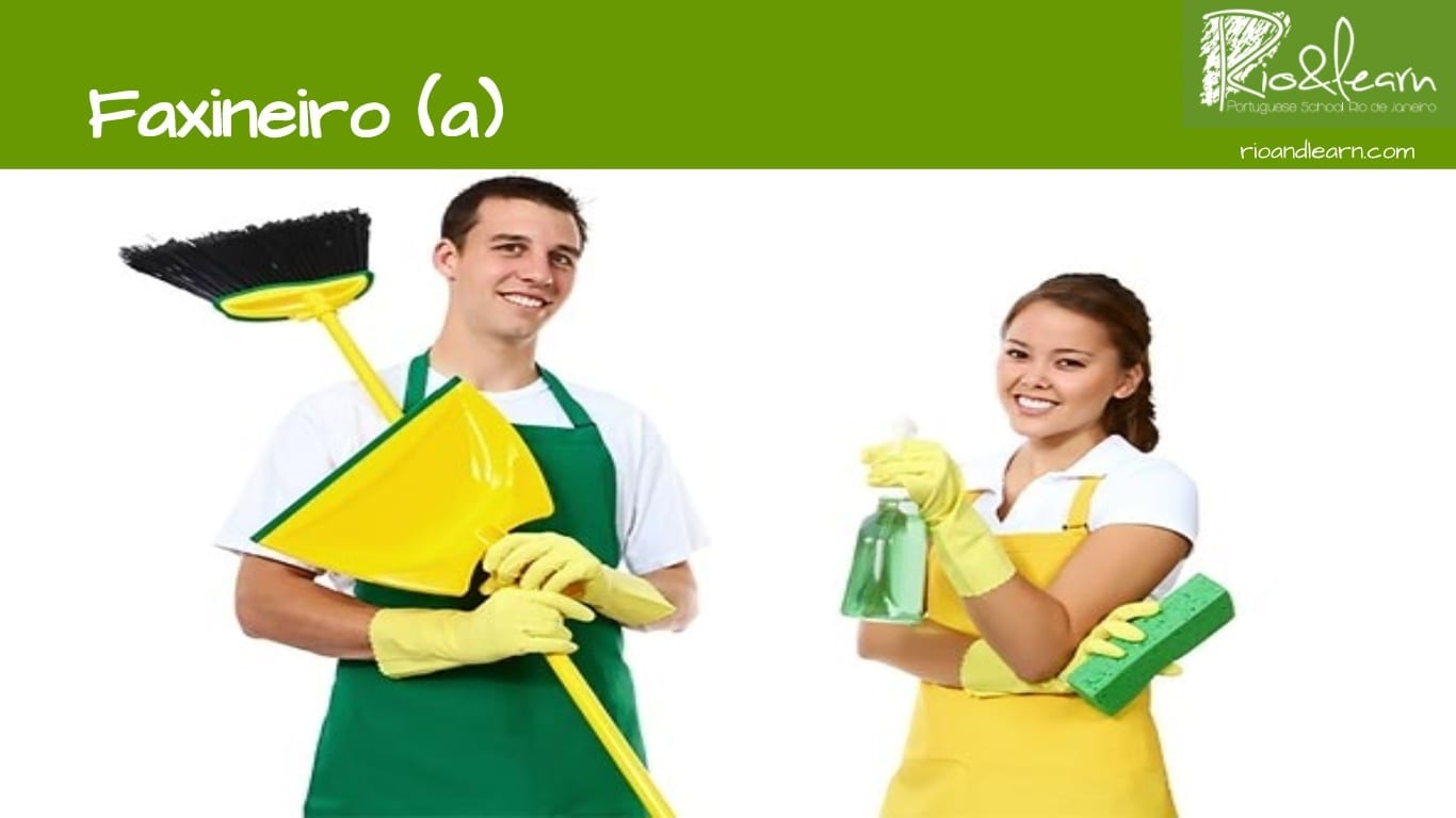 Professions in Portuguese. Cleaning people. Faxineiro