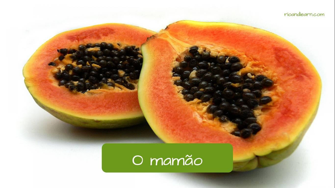 La papaya en portugués: O mamão