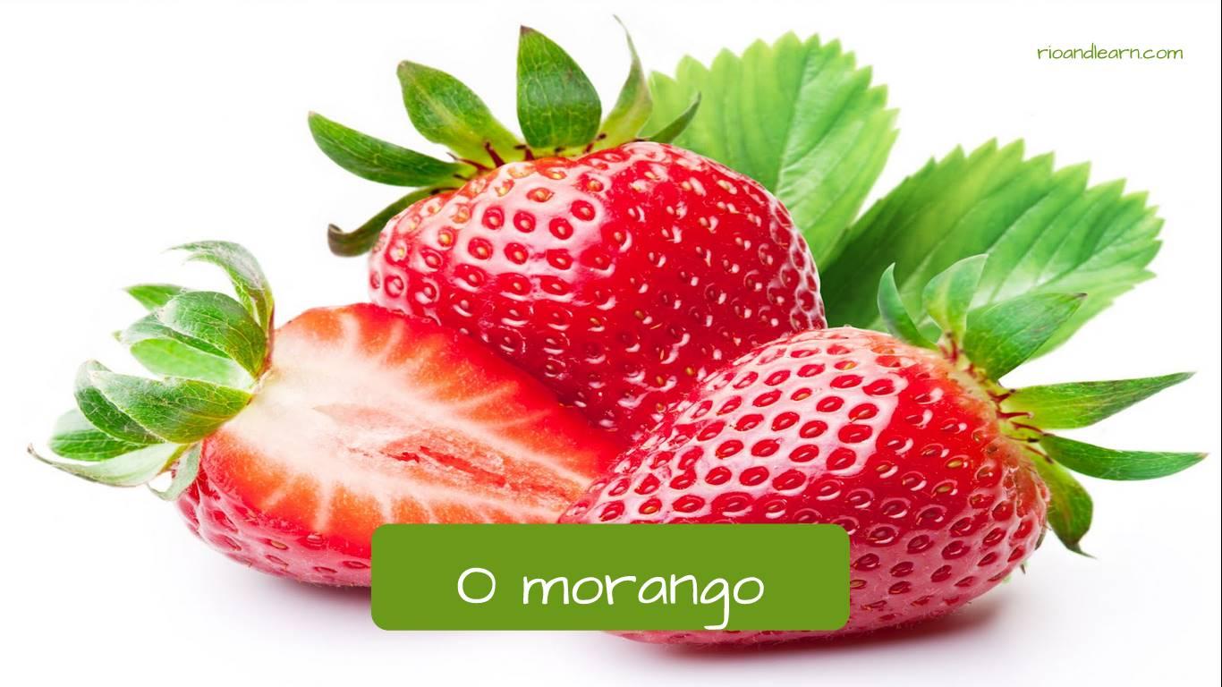 Fresa en portugués. Frutilla en portugués: O morango.