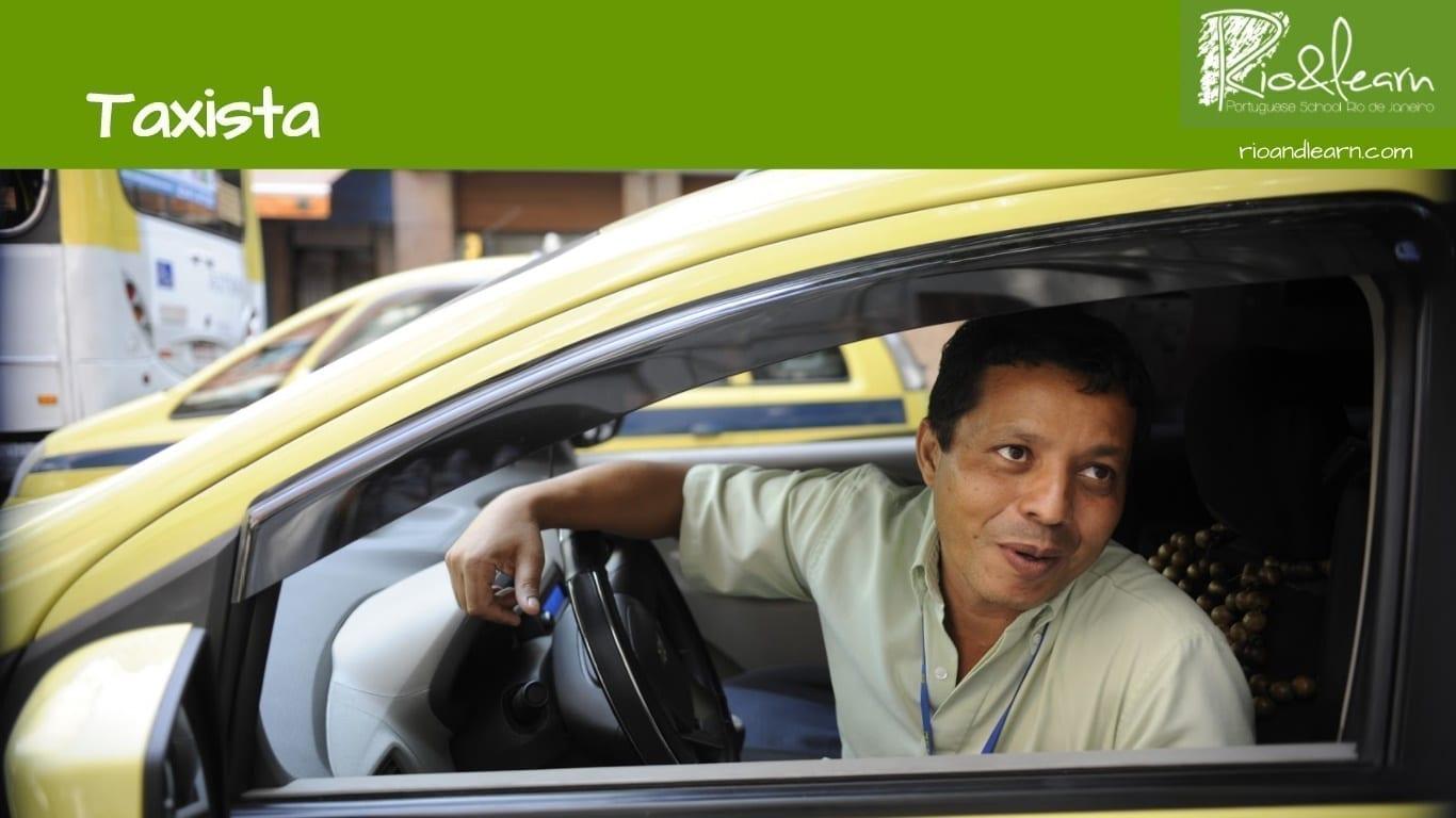 Professions in Portuguese. A cab driver. Taxista