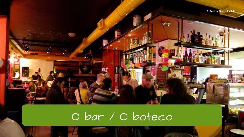 Tipos de restaurante en portugués: O bar / o boteco.