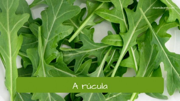 Vegetables in Portuguese: rúcula - arugula