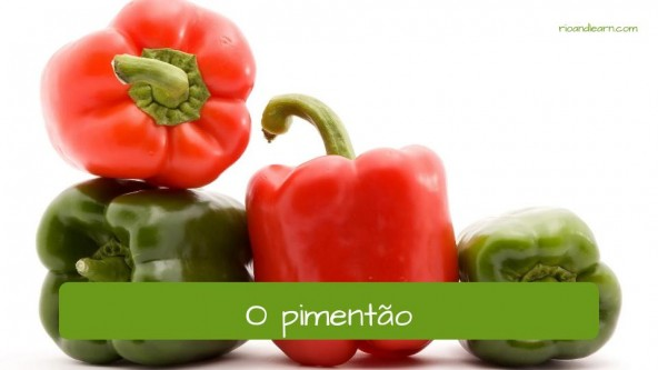 Vegetables in Portuguese: pimentão - bell pepper/capsicum