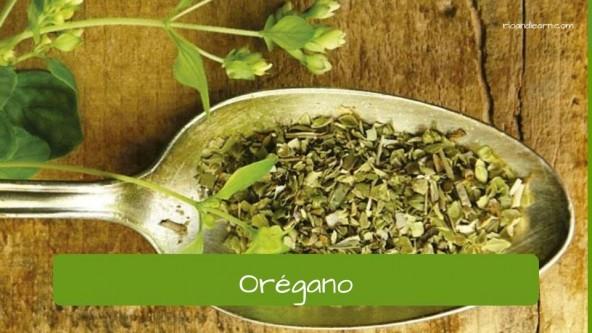 Spices in Portuguese. Oregano: Orégano.