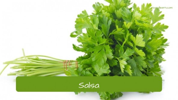 Spices in Portuguese. Parsley: Salsa.