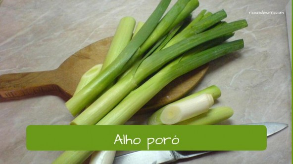 Spices in Portuguese. Leek: Alho poró.