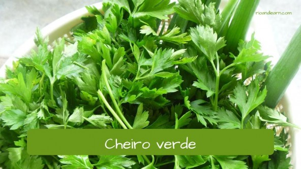 Spices in Portuguese. Parsley: Cheiro verde.