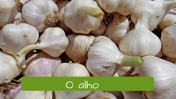 Vegetables in Portuguese: alho garlic