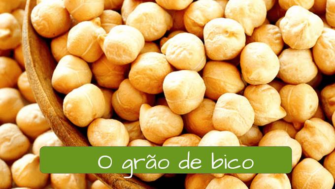 Garbanzo en portugués: o grao de bico.
