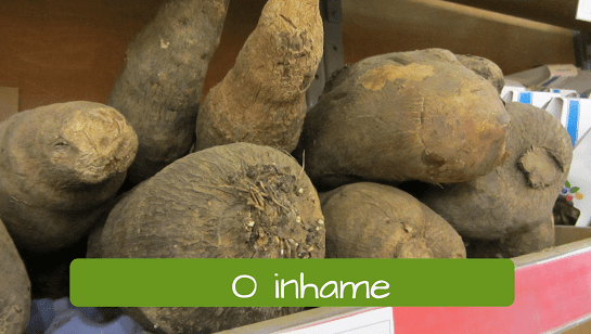 Vegetables in Portuguese: o inhame yam