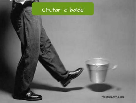 Expressão: Chutar o balde em Português