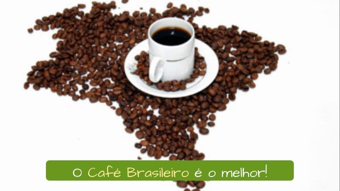 Café no Brasil. O Café Brasileiro é o melhor!