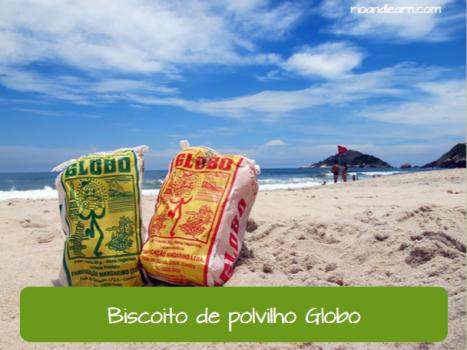 Comidas de praia do Brasil: Biscoito de polvinho Globo.
