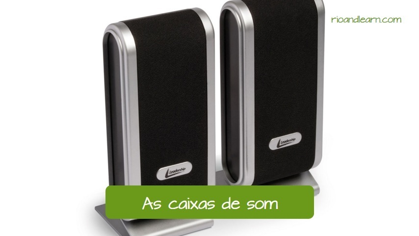 Speakers in Portuguese: As caixas de som. Black and Gray sound box.