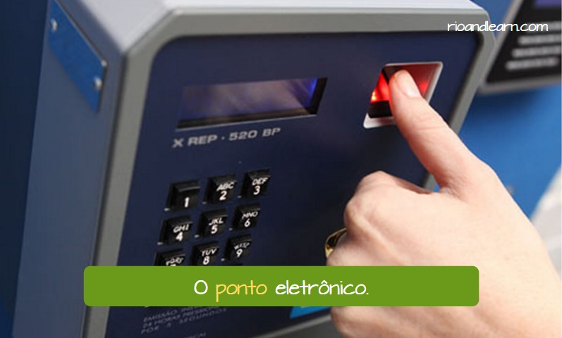 Different meanings for the word ponto in Portuguese. Punch clock