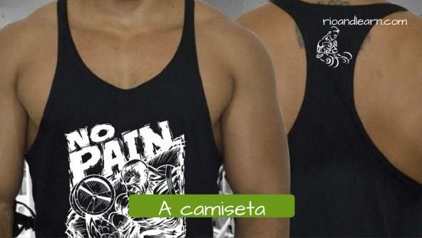 Vocabulário de Roupas Masculinas em Português para estrangeiro. A camiseta. Camiseta para musculação com a frase No pai No gain.