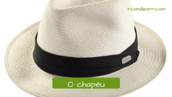Vocabulary of Accessories in Portuguese. O chapéu: the hat. Chapéu de malandro bege com fita preta ao redor. Durante o carnaval, é sempre possível ver alguem usando um chapéu de malandro, pois em uma parte do samba dançado, o homem tira seu chapéu para a mulher.