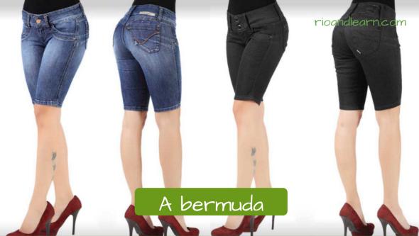 Vocabulário de roupas para mulheres em Português: A bermuda. Bermuda justa jeans e bermuda justa preta na altura dos joelhos.