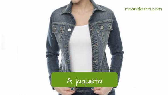 Vocabulario en portugués de ropas femeninas. La chaqueta: A jaqueta. Chaqueta jeans femenina con camiseta blanca.