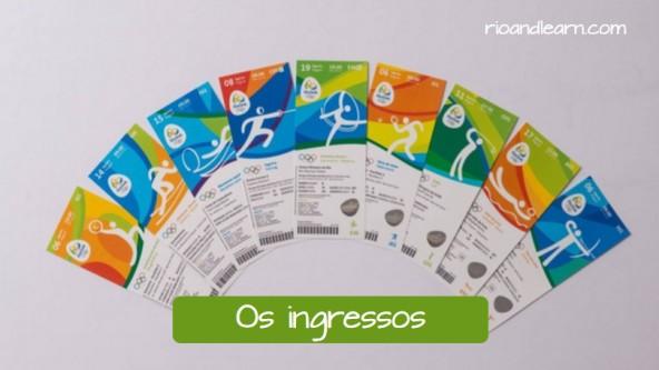Vocabulary for the Olympic Games in Portuguese: Os ingressos. Nine tickets for the Olympic games in Rio de Janeiro.