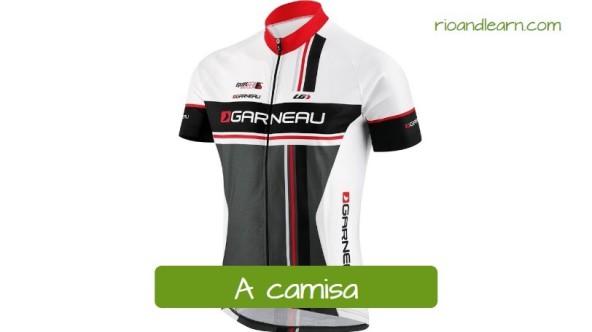 Equipaje de ciclismo en portugués. La camisa: A camisa. Mallot de ciclismo con cremallera delantera y su traducción en portugués.