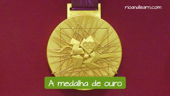 Vocabulary for the Olympic Games: A medalha de ouro.