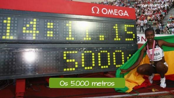 Pruebas de Atletismo de fondo en portugués. Los 5000 metros lisos: Os 5000 metros.