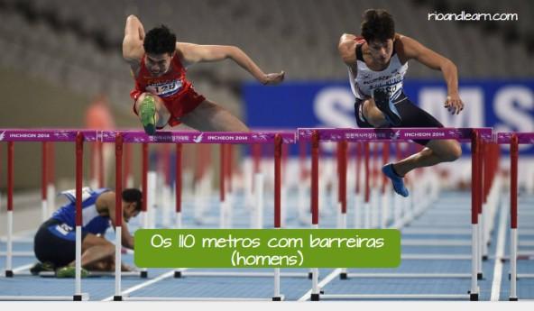 Pruebas masculinas de atletismo en portugués. Los 110 metros vallas: Os 110 metros com barreias.