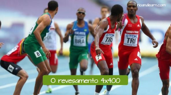 Pruebas de atletismo con relevos en portugués. El relevo 4x400: O revesamento 4x400.
