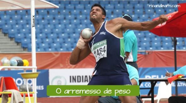 Pruebas de atletismo de lanzamiento en portugués. El lanzamiento de peso: O arremesso de peso.