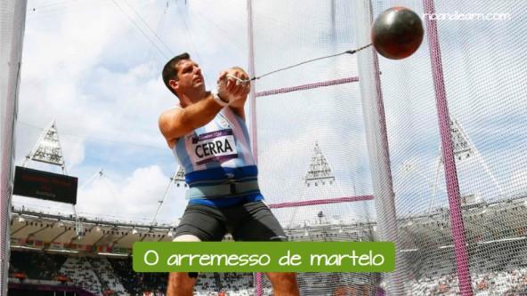 Pruebas de atletismo de lanzamiento en portugués. El lanzamiento de martillo: O arremesso de martelo.