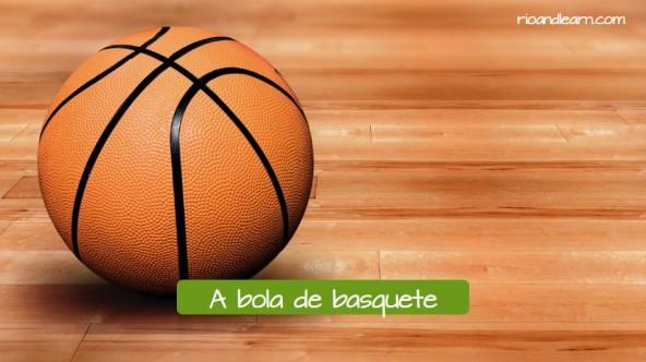La bola de baloncesto en portugués: a bola de basquete.