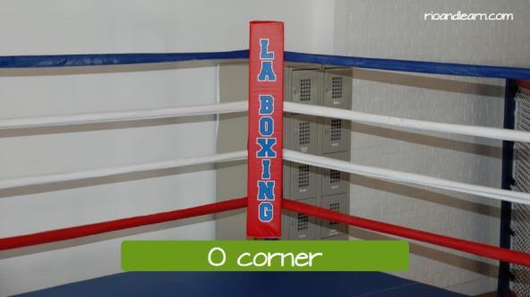 Partes de um ringue de boxe em português. O corner.