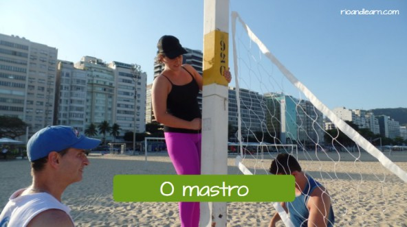 Beach Volleyball Vocabulary in Portuguese. The Pole: O mastro para prender a rede de vôlei.