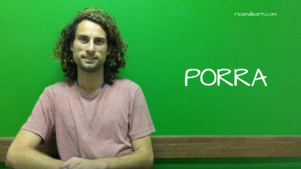 What does Porra mean in Portuguese? Porra.