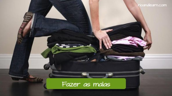 Vocabulario de Viaje en Portugués. Hacer las maletas: Fazer as malas.