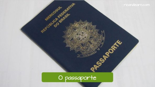 Documents for traveling. The passport in Portuguese: O passaporte.