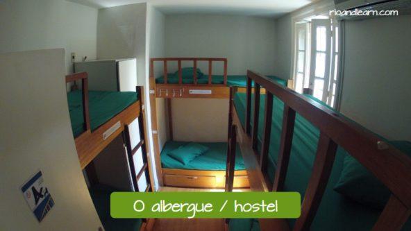 Lugares para dormir en tu viaje en portugués. El albergue o el hostel: O albergue ou O hostel.