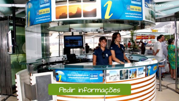 Information counter. To ask for information in Portuguese: Pedir informações.