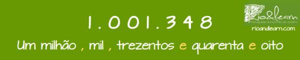 Números Grandes em Português. Um milhão, mil, trezentos e quarenta e oito.