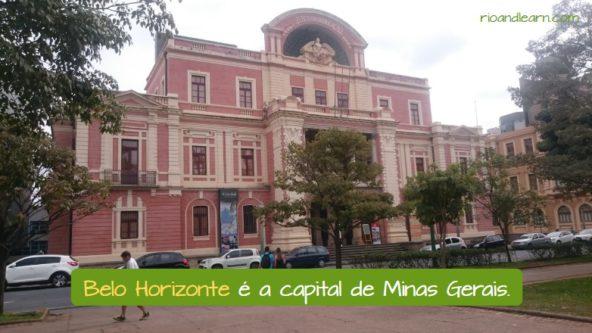 Belo Horizonte é a capital de Minas Gerais.