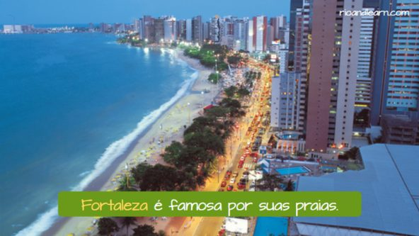 Cidades famosas do Brasil. Fortaleza é famosa por suas praias.