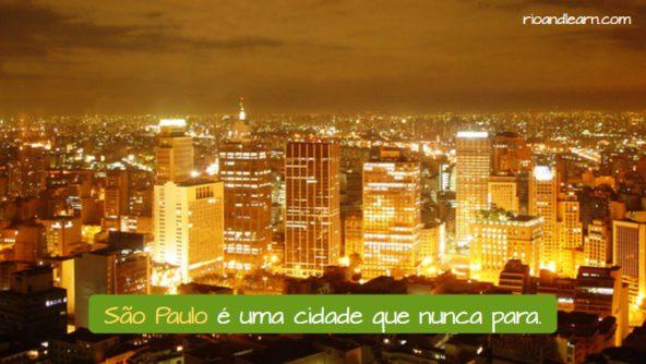 Cidades mais populosas do Brasil. São Paulo é uma cidade que nunca para.