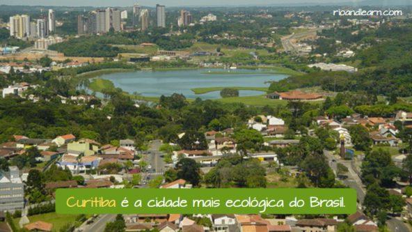 Cidades populares do Brasil. Curitiba é a mais ecológica do Brasil.