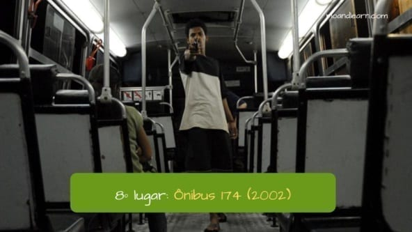 8º lugar: Ônibus 174 (2002). Bus 174.