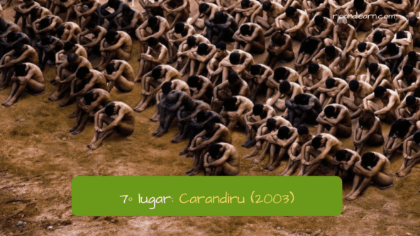 7º lugar: Carandiru (2003). Top 10 Brazilian Movies.