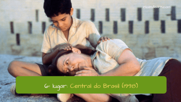 6º lugar: Central do Brasil (1998). Central Station. Brazil Movie.