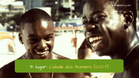 9º lugar: Cidade dos Homens (2007). City of men.
